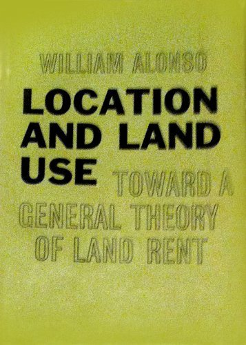 Location and Land Use: Toward a General Theory of Land Rent (翻訳『立地と土地利用:地価の一般理論について』)